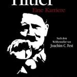Hitler — Eine Karriere (1977). Автор - Йоахим Фест.